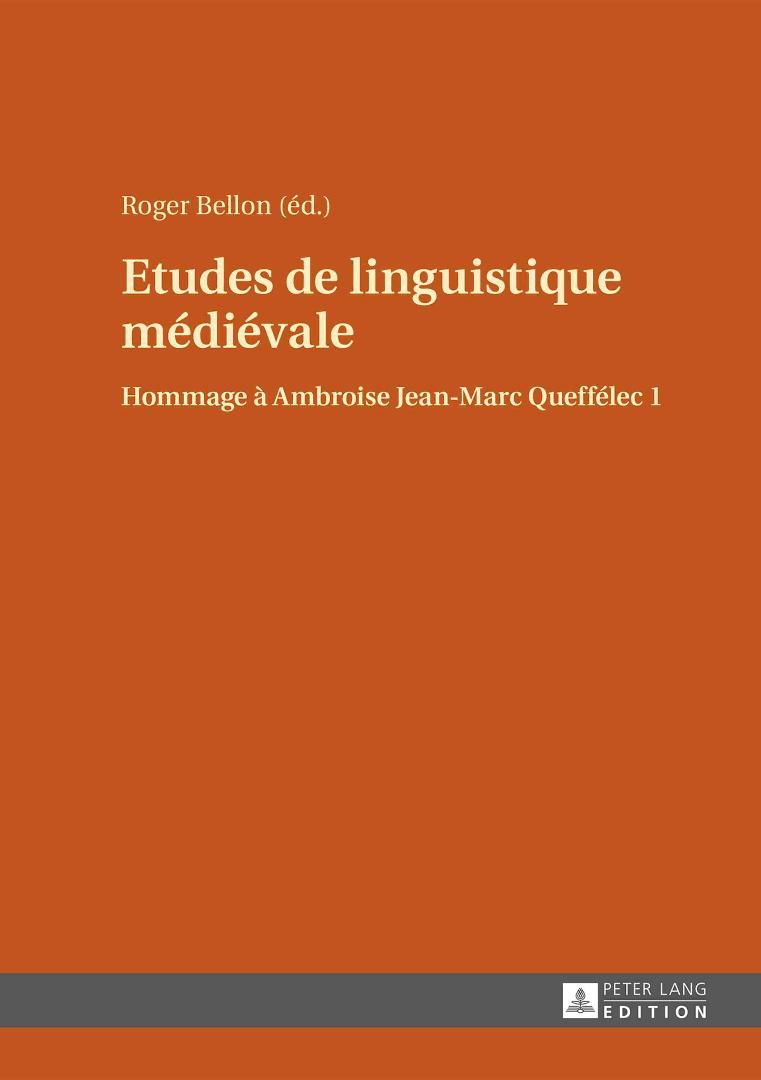 """Page de couverture de """"Etudes De Linguistique Médiévale: Hommage À Ambroise Jean-Marc Queffélec"""""""