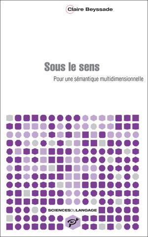 """Page de couverture de """"Sous le sens : pour une sémantique multidimensionnelle"""""""