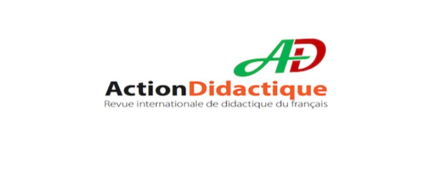Appel à contribution de la Revue Action Didactique