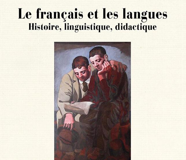 Le français et les langues. Histoire, linguistique, didactique Hommage à Jean-Louis Chiss